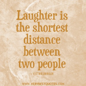 Laughter-is-the-shortest-distance-between-two-people